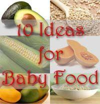 10 Healthy Homemade Baby Food Ideas