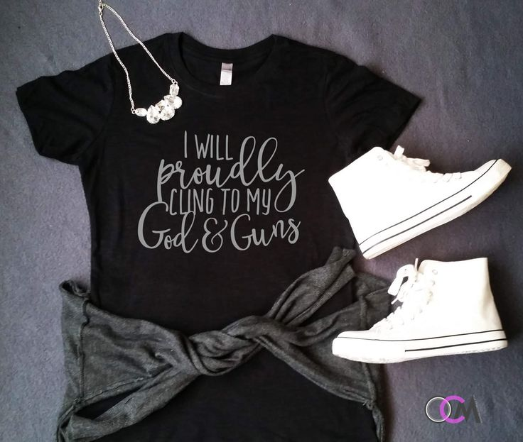 I Will Proudly Cling To My God & Guns Shirt, God and Guns, Christian Shirt, Republican Shirt, Jesus Shirts, Funny Shirts, God Shirt by 1OneCraftyMomma on Etsy