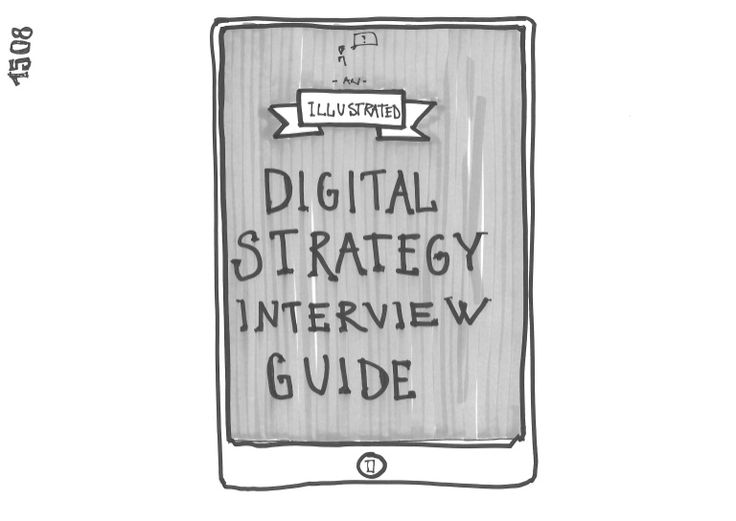 Digital Strategy Interview Guide | question yourself and your idea