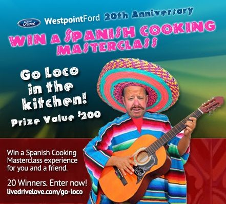 Westpoint Ford 20th Anniversary Competition. Win a Spanish Cooking Masterclass for you and a friend. #win #competition #cooking class #masterchef #Spanish