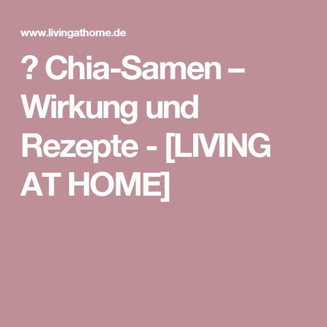▷ Chia-Samen – Wirkung und Rezepte - [LIVING AT HOME]