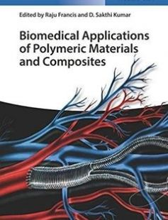 Biomedical Applications of Polymeric Materials and Composites free download by Raju Francis D. Sakthi Kumar ISBN: 9783527338368 with BooksBob. Fast and free eBooks download.  The post Biomedical Applications of Polymeric Materials and Composites Free Download appeared first on Booksbob.com.