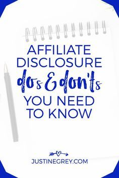 Affiliate Disclosure DOs and DON'Ts You Need To Know Now   Make money blogging   Side hustle   Blogging tips   Affiliate marketing
