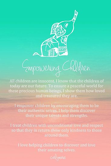 Affirmation - Empowering Children by CarlyMarie ( I think that's why I let Sam dress herself a lot of the times, they need to express themselves and be happy with their own weirdness )