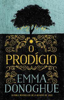 """Marcador de Livros: Porto Editora: O marcante regresso de Emma Donoghue com """"O Prodígio"""""""