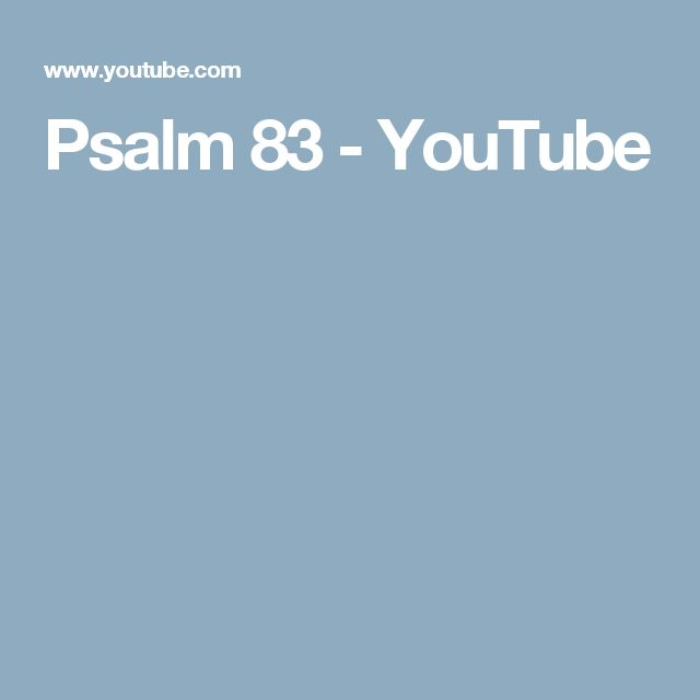 Psalm 83 - YouTube