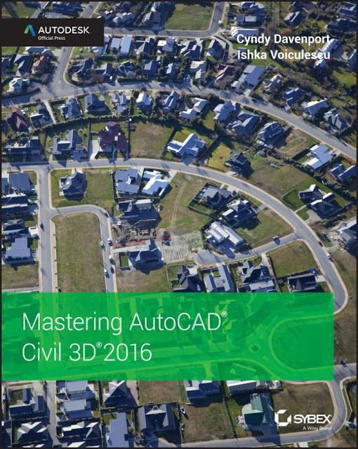 Free Books to Download and Study: Mastering AutoCAD Civil 3D 2016