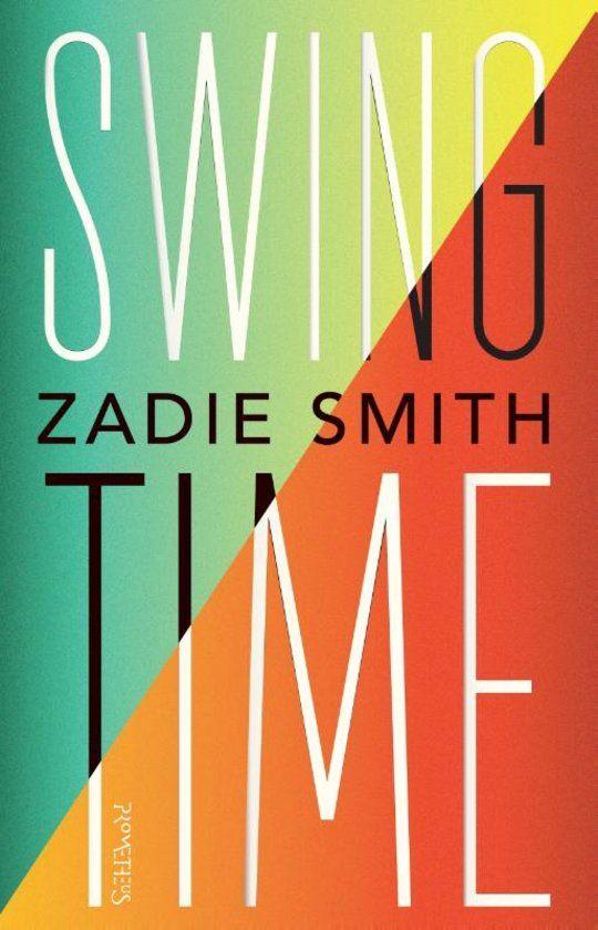 Smith, Zadie - Swing time