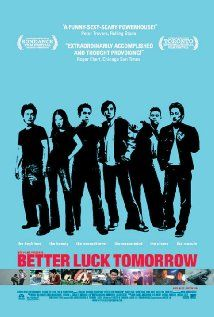 Better Luck Tomorrow: One of my favorite films depicting Asian American teenagers