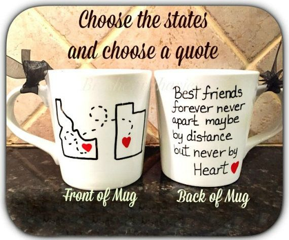 Best Friends Gift,Valentine's Day Gifts for Best friends mug, quote mug, unique coffee mug, going away gift, state to state coffee mug,long distance mug, moving away gift.  Order yours  at Boardman Printing.