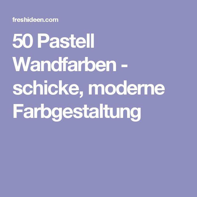 Die Besten 25+ Pastell Wandfarben Ideen Auf Pinterest