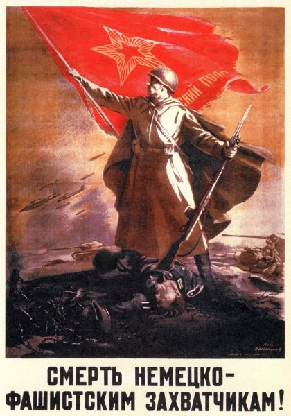 """Death to the fascist-German invaders!"" Russia 1939-1945"