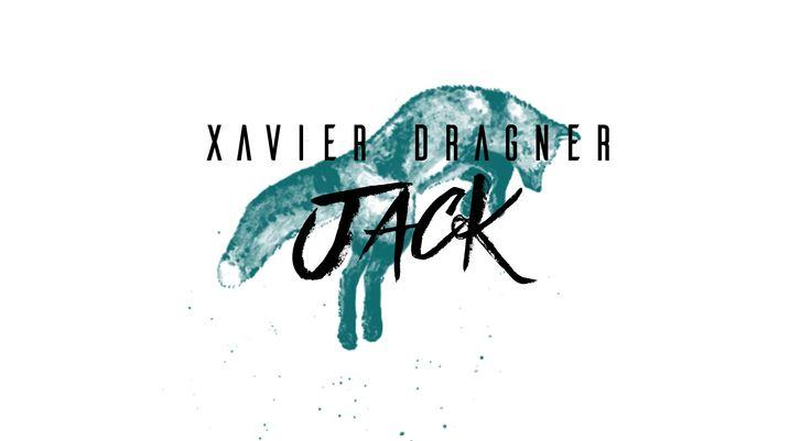 Xavier Dragner - Jack http://youtu.be/EAGfGi9ODXo