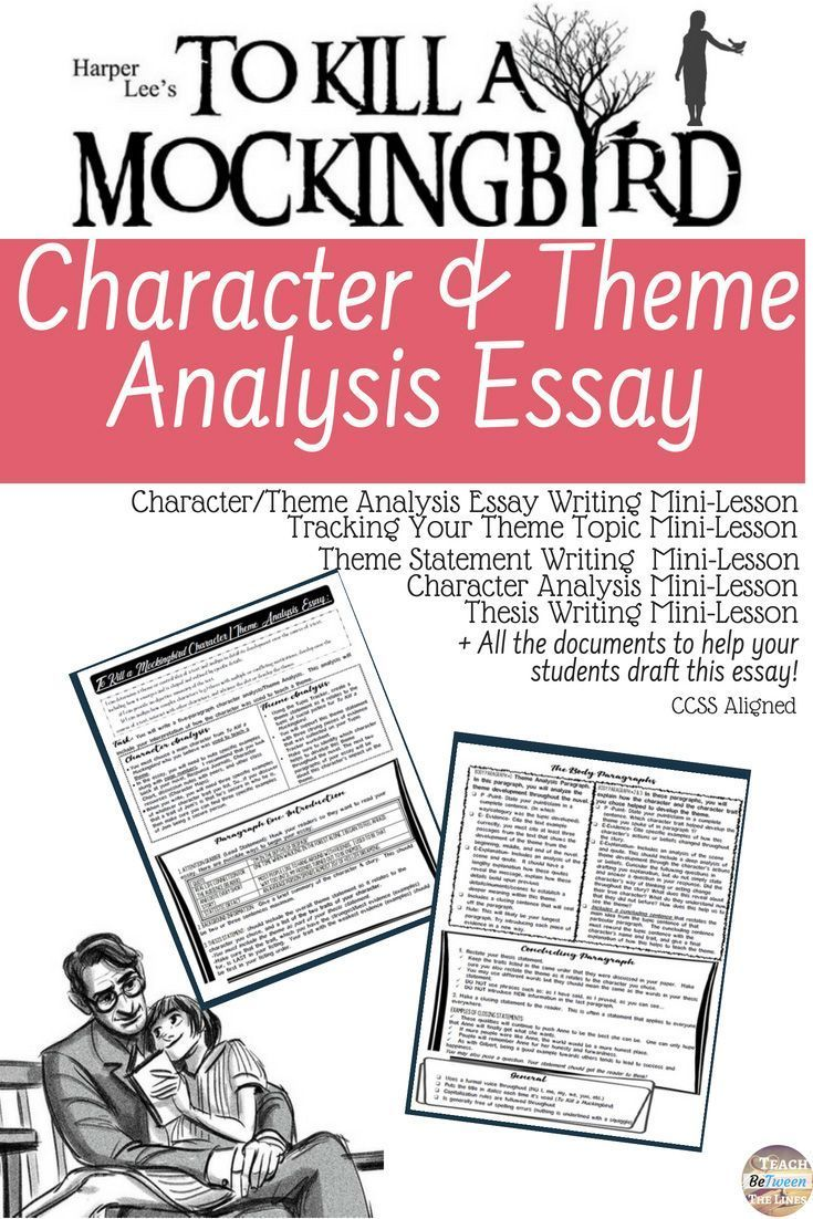 To Kill A Mockingbird Character Theme Analysis Activities And Essay Teaching Middle School Writing Essay