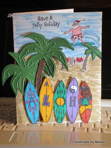 Mele Kalikimaka (Aloha Christmas) Leave out Santa, add 'happy' for birthday and this would be a great card for Joe at FHF