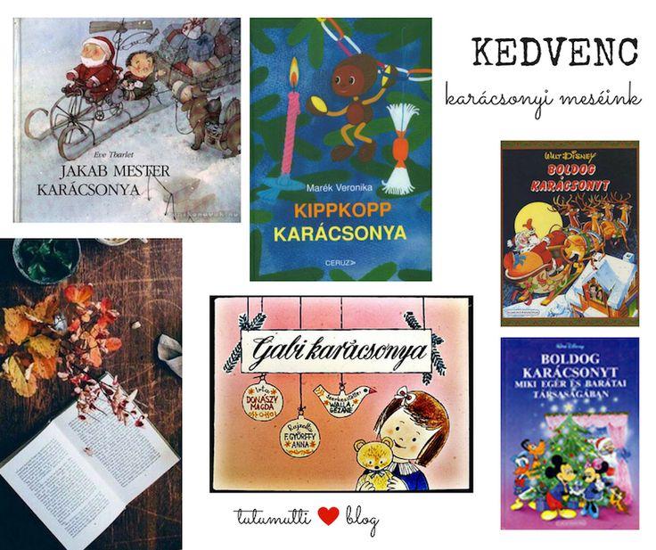 Tutumutti - Gyerekkel kreatívan blog / www.tutumutti.blog.hu / Régi kedves karácsonyi meséink / Old Hungarian Christmas books for kids