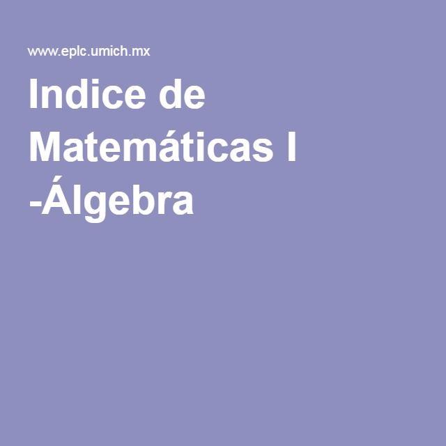 Indice de Matemáticas I -Álgebra