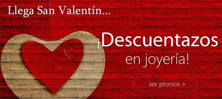 ¡Aprovéchate de los DESCUENTAZOS para #SanValentín!  #joyería