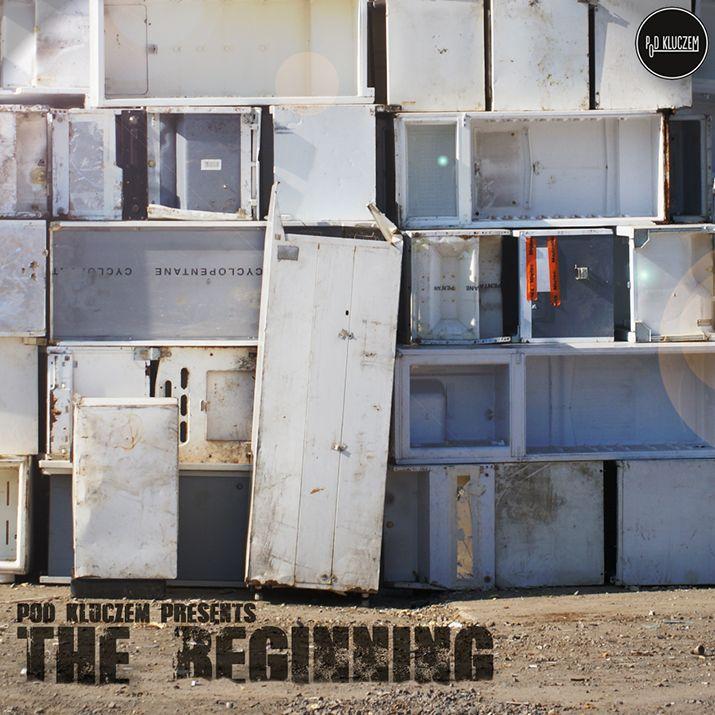 Pod Kluczem – The Beginning [LP 2013] | Pod Kluczem