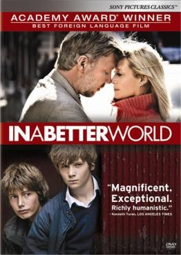 In A Better World - a great Danish/Swedish film with an amazing Mikael Persbrandt