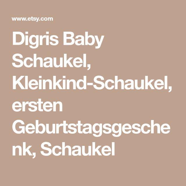 Digris Baby Schaukel, Kleinkind-Schaukel, ersten Geburtstagsgeschenk, Schaukel