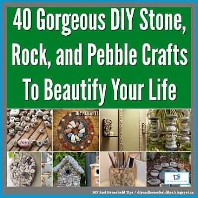 DIY And Household Tips: 40 Stone, Rock, And Pebble Crafts