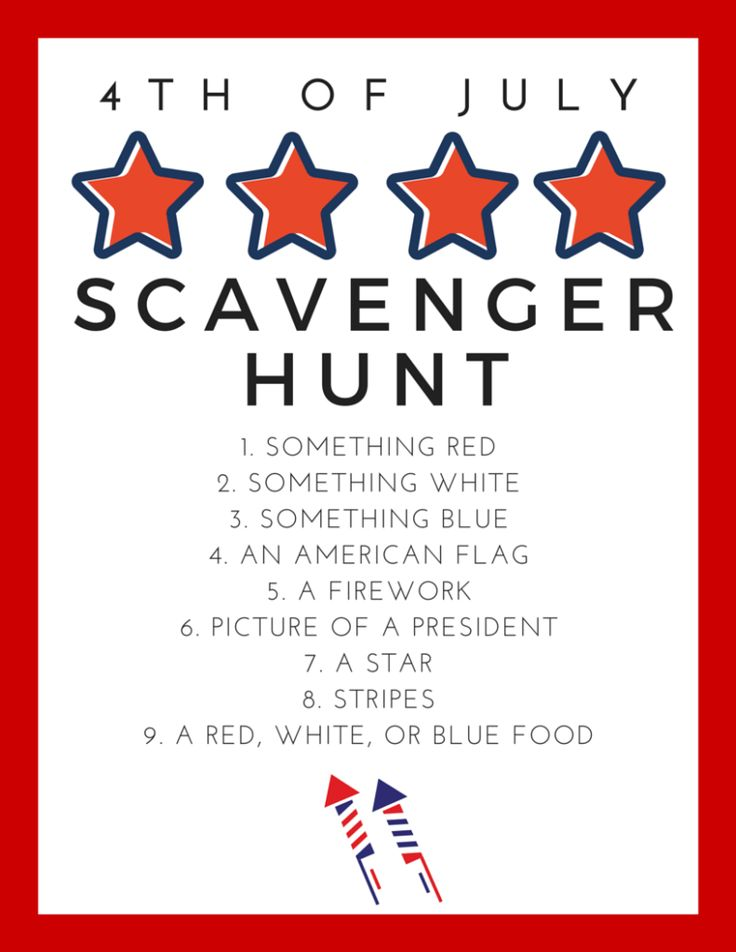 Free fourth of july scavenger hunt for kids (or adults) maybe use cell phones for adults??