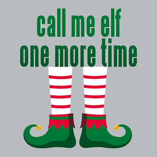 Elf Quotes Interesting 35 Best Elf Quotes Images On Pinterest  La La La Christmas Movies . Review