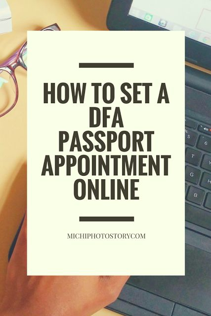 Michi Photostory: How to Set a DFA Passport Appointment Online