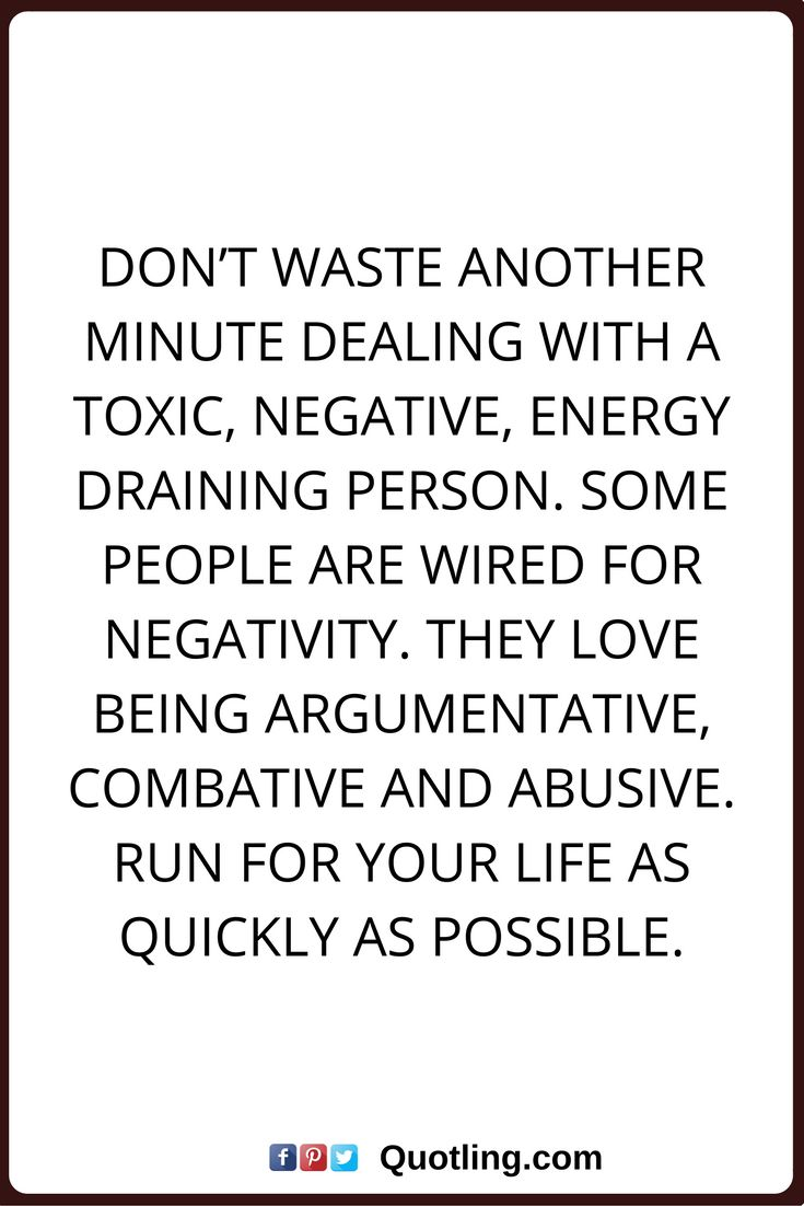 Don't Waste Another Minute Dealing With a Toxic Negative ... |Energy Draining People