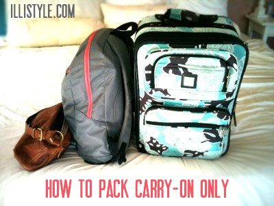 How to Pack Carry-On only - illistyle.com