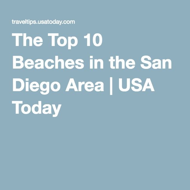 The Top 10 Beaches in the San Diego Area   USA Today