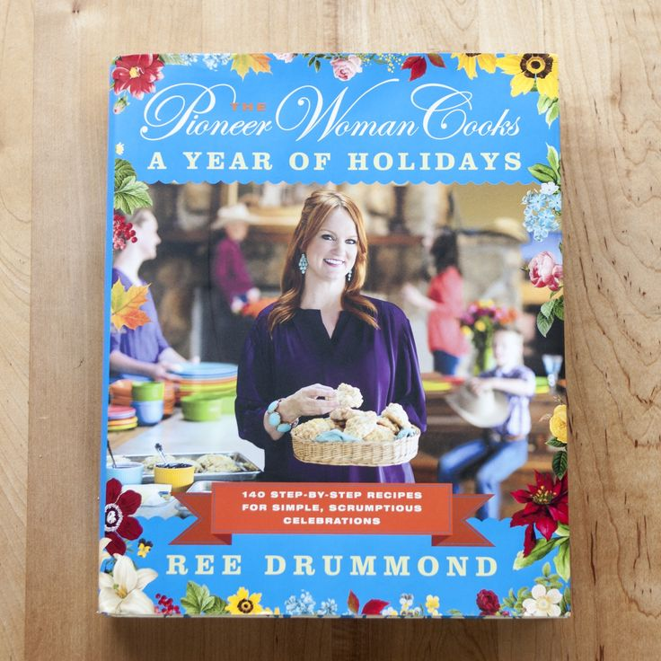 The Pioneer Woman Cooks a Year of Holidays by Ree Drummond — New Cookbook