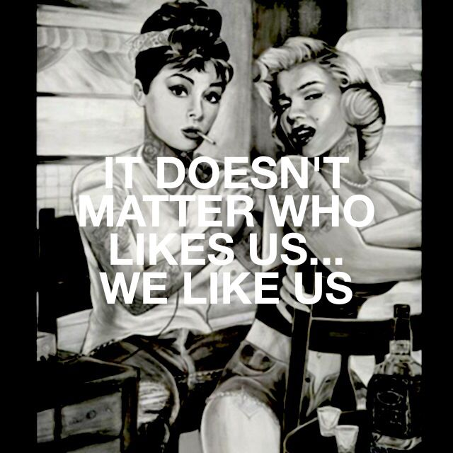 Quote. Marilyn Monroe Audrey Hepburn tattoos best friends