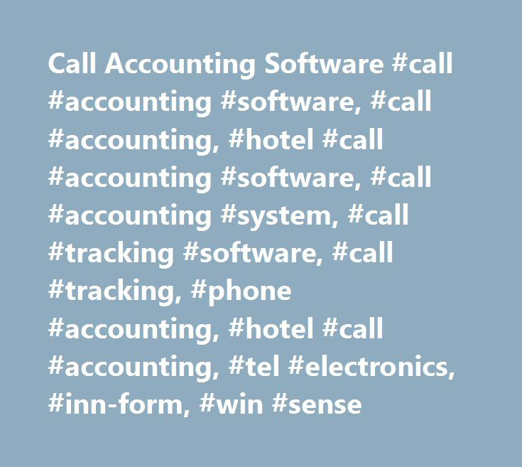 Call Accounting Software #call #accounting #software, #call #accounting, #hotel #call #accounting #software, #call #accounting #system, #call #tracking #software, #call #tracking, #phone #accounting, #hotel #call #accounting, #tel #electronics, #inn-form, #win #sense http://ireland.remmont.com/call-accounting-software-call-accounting-software-call-accounting-hotel-call-accounting-software-call-accounting-system-call-tracking-software-call-tracking-phone-accounting/  # Call Accounting Telecom…