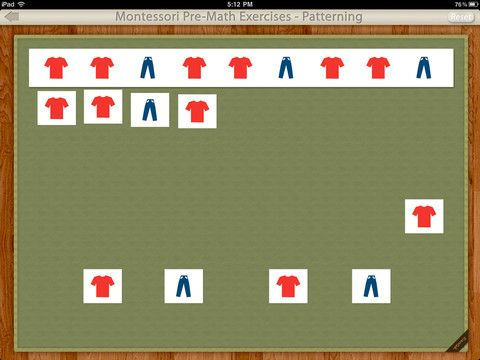Patterning! https://itunes.apple.com/us/app/patterning-montessori-pre/id541716762?mt=8#