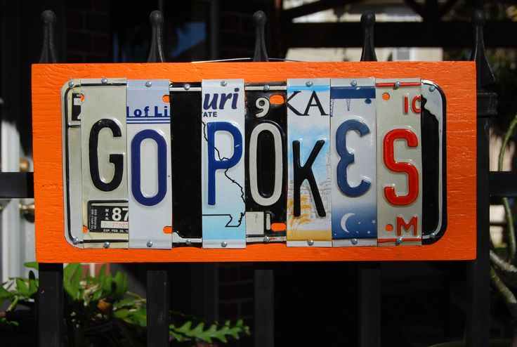 GO POKES, Oklahoma State - custom license plate sign by PearlyRoseOriginals on Etsy https://www.etsy.com/listing/261248457/go-pokes-oklahoma-state-custom-license