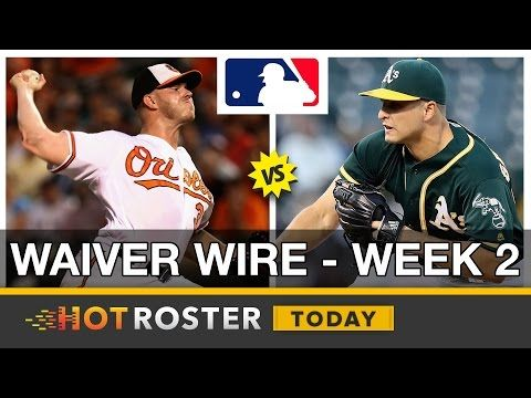 2017 Fantasy Baseball: Waiver Wire - Week 2 | HotRoster Today