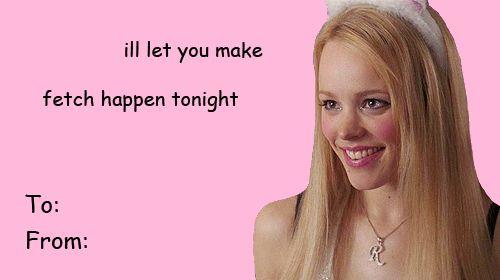 mean girls   Valentine...