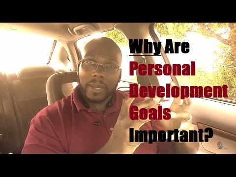 Personal Development Goals and Why It's Crucial for Success in Network M...