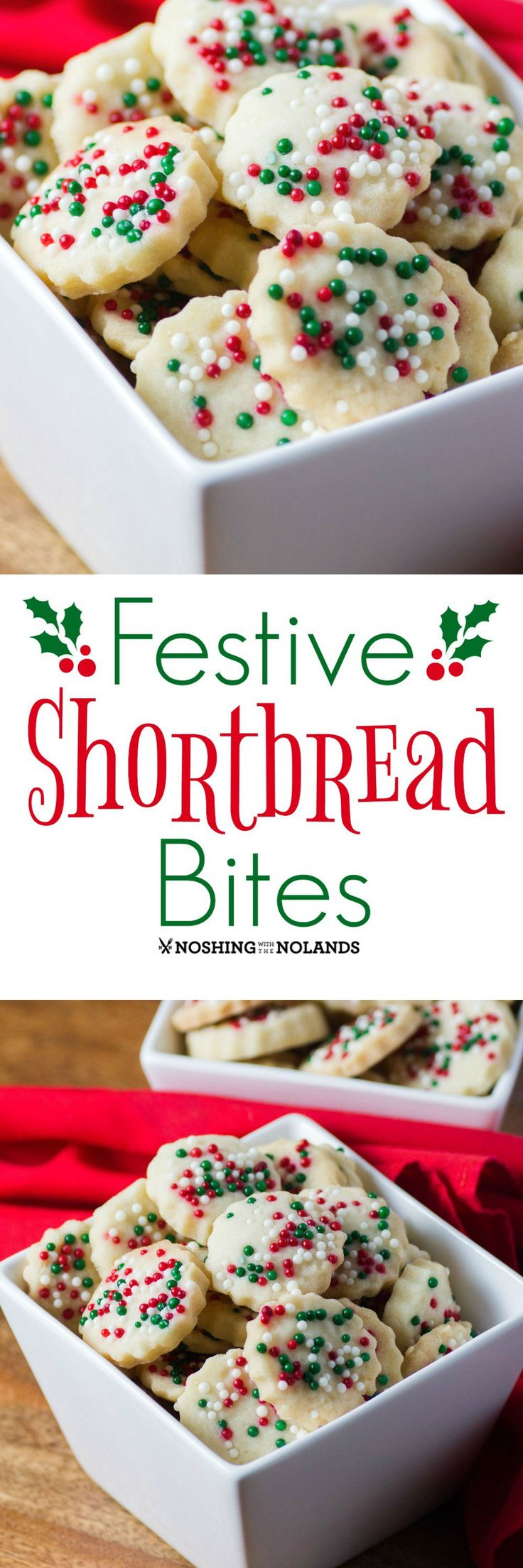 Festive Shortbread Bites by Noshing With The Nolands are melt in your mouth delicious and perfect for the holidays! You won't be able to stop at just one!