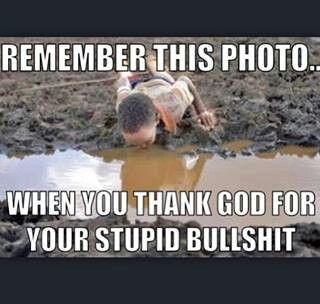 Remember this photo when you thank god. #atheist #atheism