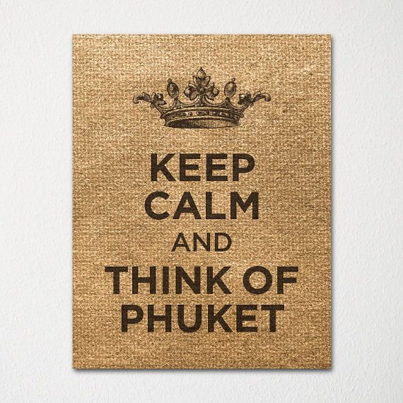 Keep Calm and Think of Phuket Thailand- Any Location Available - 8x10 Fine Art Print - Choice of Color - Purchase 3 and Receive 1 FREE