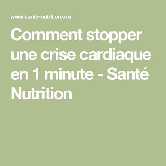 Comment stopper une crise cardiaque en 1 minute | Santé