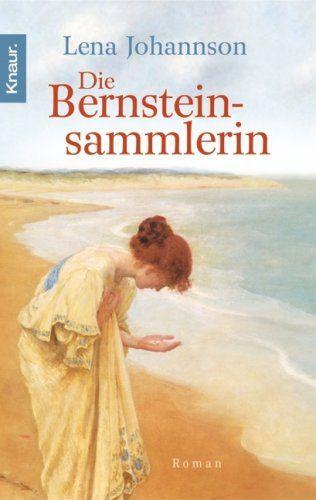 Die Bernsteinsammlerin: Roman von Lena Johannson http://www.amazon.de/dp/342650121X/ref=cm_sw_r_pi_dp_O4ESvb18FVK26
