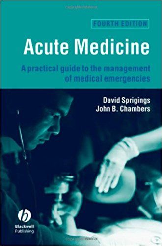 Acute Medicine: A Practical Guide to the Management of Medical Emergencies #Emergency #Medicine #EmergencyMedicinebookspdf #medical #books #free #download #pdf #review #residency #clinical #india #online #EmergencyMedicinetextbooks #students #pictures #book #EmergencyMedicineBooks