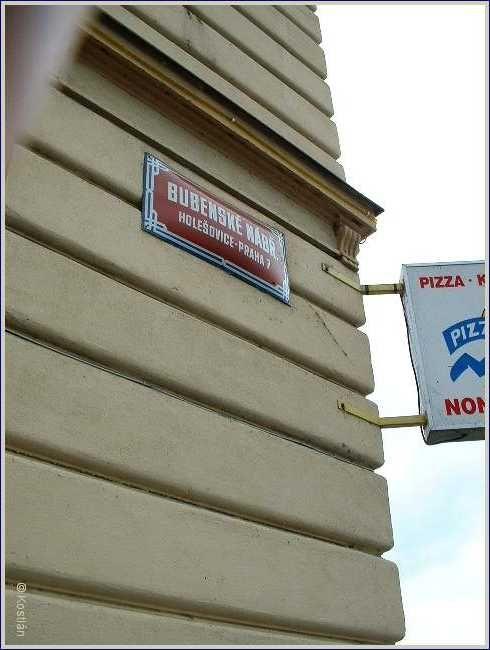 Había una calle,que se llamaba Bubenské nábřeží, vivo allí