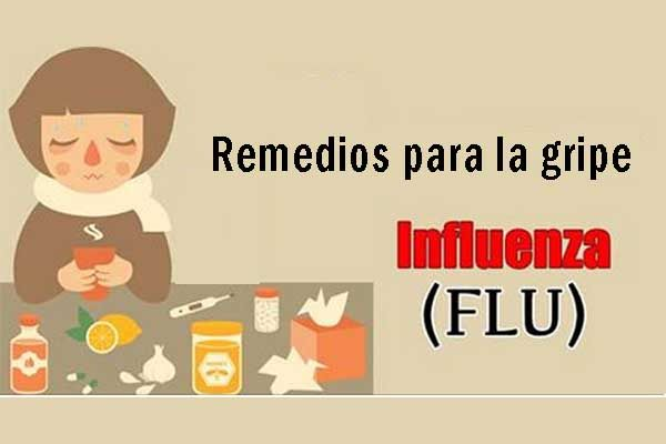 Remedios caseros para la Gripe o Influenza
