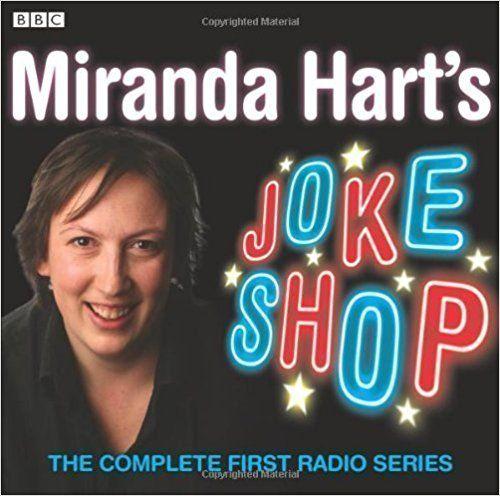 Miranda Hart's Joke Shop (BBC Audio) by Hart, Miranda (2008): Amazon.com: Books