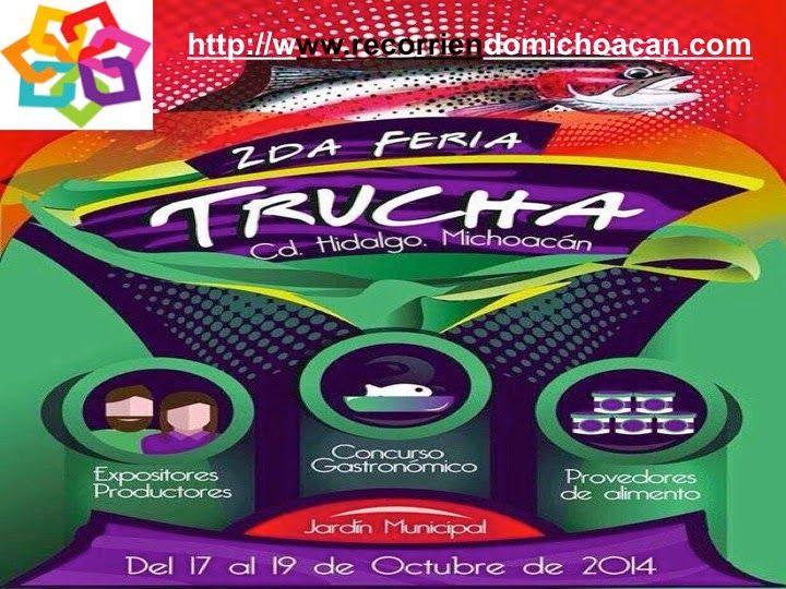 Michoacán te invita a la segunda Feria de la Trucha que se celebra en Hidalgo, del 17 al 19 de octubre, en este evento encontraras varios platillos y  se llevara a cabo un curso taller de gastronomía especializado en este alimento. BEST WESTERN MORELIA http://www.bestwestern.com.mx/best-western-plus-gran-hotel-morelia/